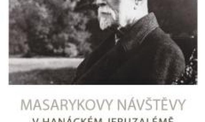 Zajděte na vernisáž výstavy Masarykovy návštěvy v hanáckém Jeruzalémě!